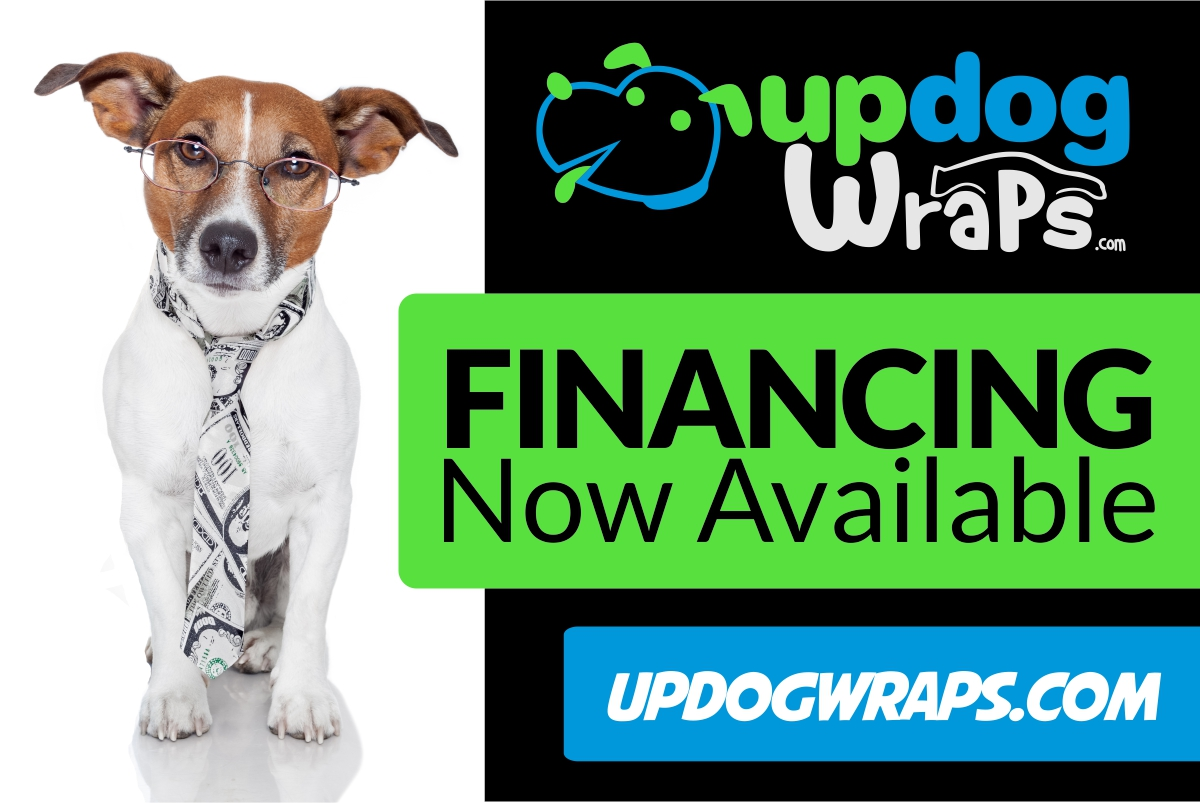 UpDog Vehicle Wrap Financing Available